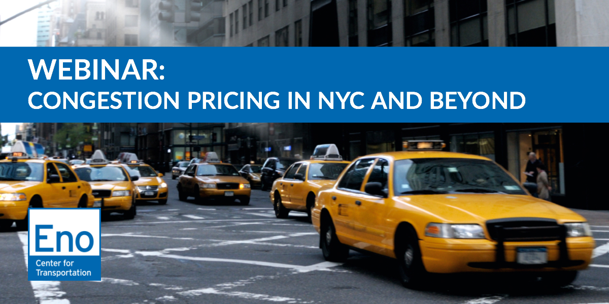 Congestion Pricing in NYC and Beyond