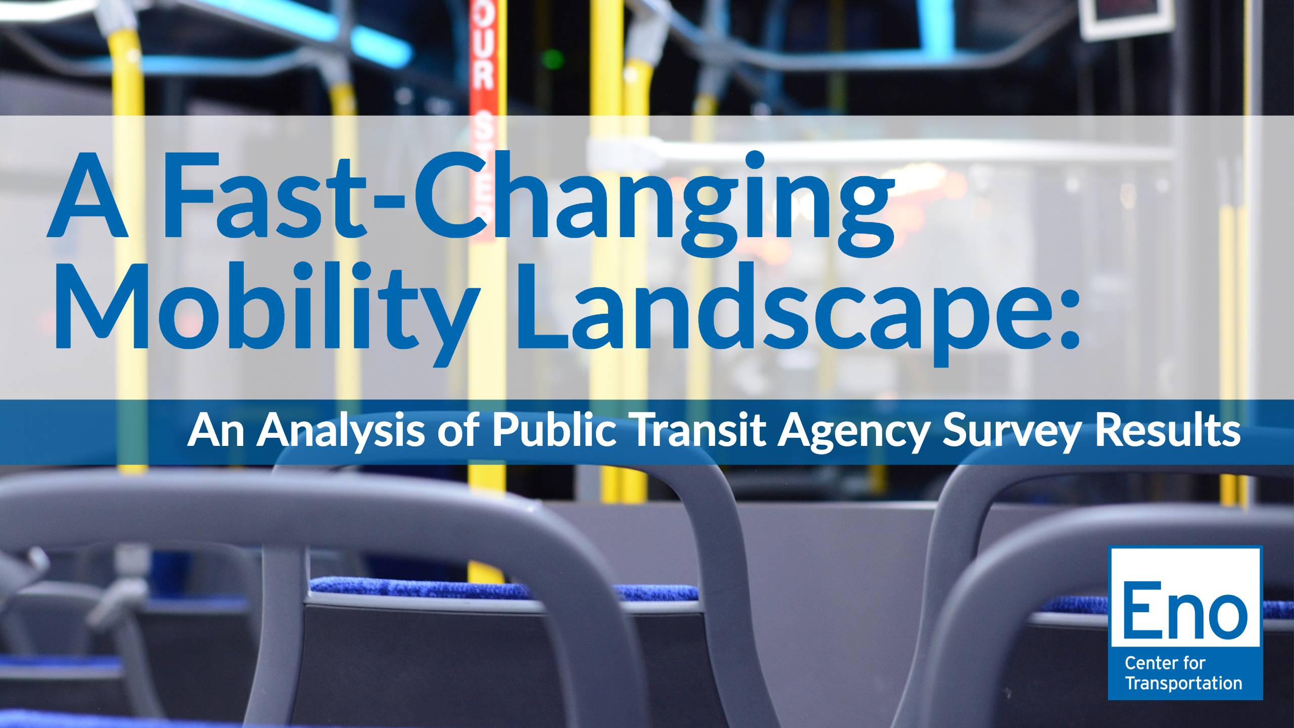 Webinar: A Fast-Changing Mobility Landscape — Transit Leaders' Top Priorities