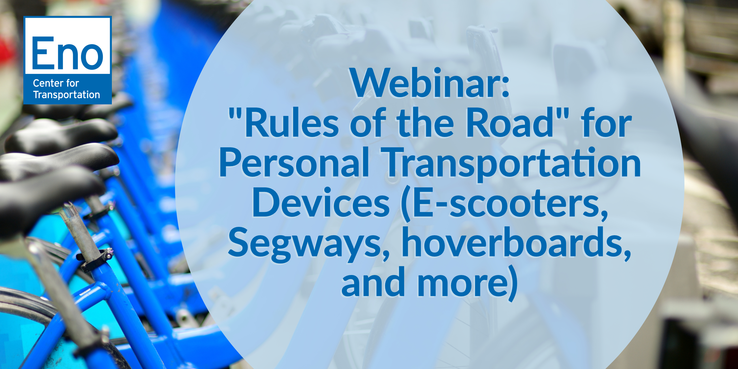 Webinar: Legal Regulation of Bikes, E-bikes, and Scooters