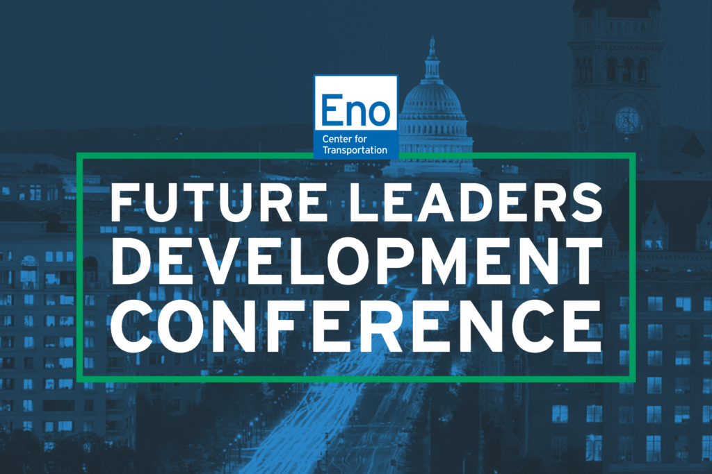 June 14, 2019 - Highlights from Eno's 2019 Future Leaders Development Conference, held last week in Washington, DC.